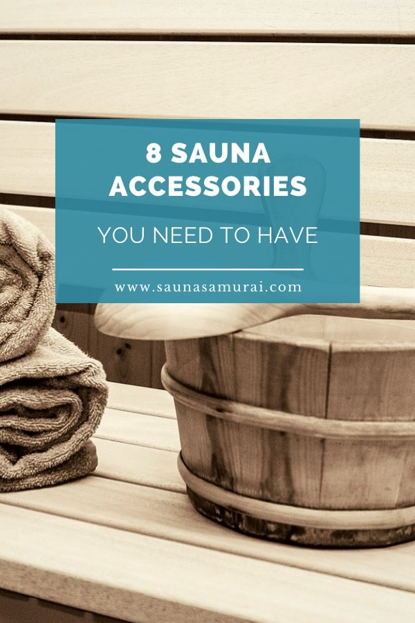 8 Best sauna accessories you need to have