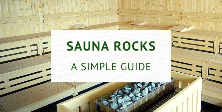 Sauna rocks and stones (practical guide)