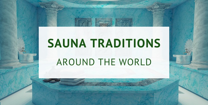 Sauna and spa traditions around the world