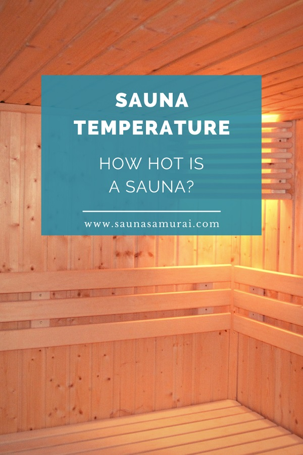 Sauna temperature (how hot is a sauna)